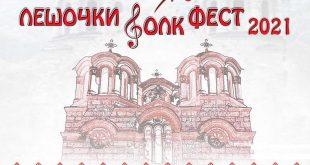 Лешочки Фолк фест 2021 во пресрет на Голема Богородица